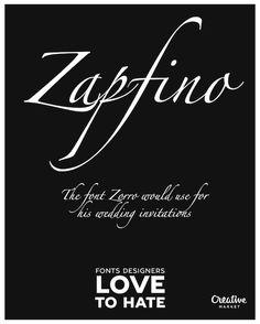 Fonts Designers Love To Hate - Zapfino