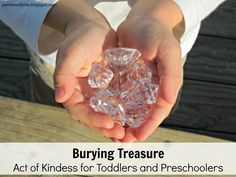 Pennies of Time: Act of Kindness for Toddlers and Preschoolers: Burying Treasure