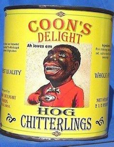 "Maybe people will stop eating this stuff...""Coons Delight"""