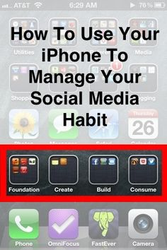 How To Use Your iPhone To Manage Your Social Media Habit
