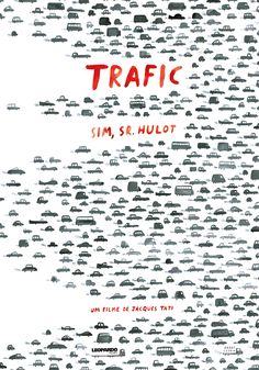 Jacques Tati - Sim Sr. Hulot Trafic - AndreLetria