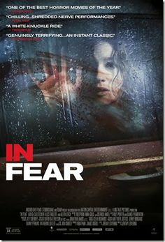 """New Poster Released For """"In Fear"""" http://asouthernlifeinscandaloustimes.blogspot.com/2014/01/new-poster-released-for-in-fear.html"""