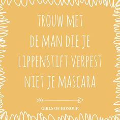 Check nog even je make-up voor jullie grote dag :) // #quote #trouwen #liefde // Girls of honour