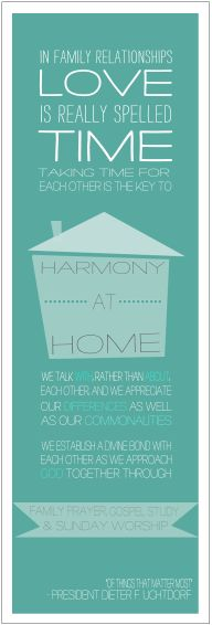 """Printable Dieter F. Uchtdorf Bookmark/Quote about """"Love in the Home"""""""