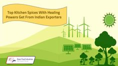 Top Kitchen Spices With Healing Powers Get From Indian Exporters