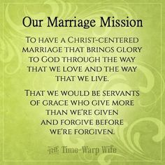 Quotes About Love  Keeping Christ at the Center of Marriage: Create a Mission Statement for Your Marriage  Quotes About Love Description Create a Mission Statement for Your Marriage | Time-Warp Wife - Empowering
