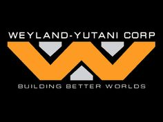 no one can seem to remeber what life was like before Weyland-Yutani. now they have their finger in just about every pie. they've always been quick to get military contracts, but now they built up a large presence in interstellar travel (exploration, shipping and that sort of thing), and no one can work out why.
