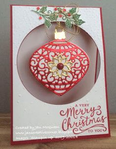 Christmas card using Stampin Up's Embellished Ornaments and Reason For the Season by Jan McQueen. www.janscreativecorner.blogspot.com. (Pin#1: Christmas: Ornaments. Pin+: Christmas: Peek-A-Boo).