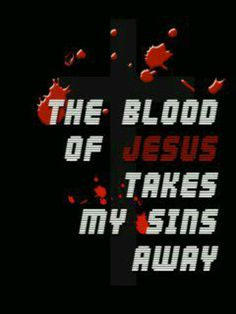 The blood of Jesus Prayer Quotes, Faith Quotes, Bible Quotes, Qoutes, Bible Scriptures, Bible 2, Blood Of Christ, Lord And Savior, Jesus Saves