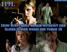 How Buffy kills Kralik without her slayer power when she turns 18