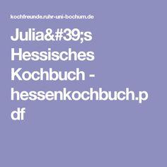 Julia's Hessisches Kochbuch - hessenkochbuch.pdf