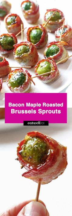 Bacon Maple Roasted Brussels Sprouts — Tender goodness of Brussels sprouts and extra-crispy bacon are a perfect addition to your snack table!