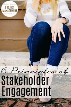 These are so very helpful for understanding how to have a better relationship with my stakeholders.