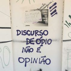 """""""Hate speech is not opinion"""" Graffiti, Street Quotes, We Are The World, Quotations, Qoutes, Texts, Poems, Love You, Mindfulness"""