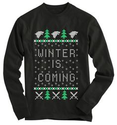 """Winter is coming"" GoT ugly sweater"