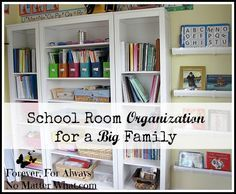 School Room Organization for a Big Family - The Homeschool Village #homeschoolingroomorganization