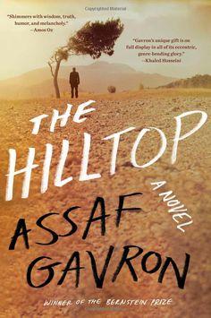 Amazon.com: The Hilltop: A Novel (9781476760438): Assaf Gavron: Books