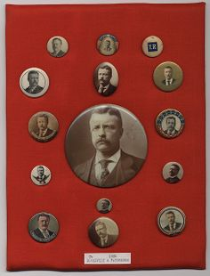 Theodore Roosevelt Campaign Buttons, ca. Rough Riders, Theodore Roosevelt, Titanic, Over The Years, Lincoln, Presidents, Campaign, Buttons, War