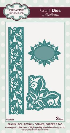 """Corner, Border & Tag ~ Spanish Collection CED1202 -- 3 craft dies. Length of Border die: 200mm approx. (7.87"""")"""