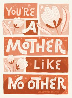 Mothers Day Poster, Mothers Day Quotes, Mothers Day Cards, Lettering Tutorial, Lettering Design, Lettering Styles, Brush Lettering, Floral Illustrations, Illustration Art
