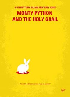 No036 My Monty Python And The Holy Grail minimal movie poster King Arthur and his knights embark on a low-budget search for the Grail, encountering many very silly obstacles. Directors: Terry Gilliam, Terry Jones Stars: Graham Chapman, John Cleese, Eric Idle Monty, Python, The, Holy, Grail, Terry, Gilliam, John, Cleese, Arthur, King, Galahad, Camelot, Lancelot, God, knights, Killer, Rabbit,