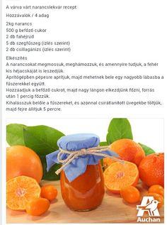 Narancs lekvár Pickles, Cantaloupe, Paleo, Orange, Fruit, Cooking, Desserts, Recipes, Food