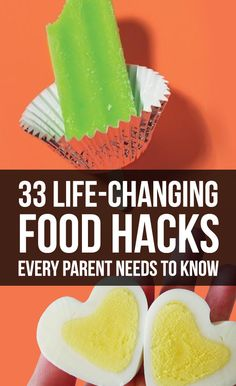 33 Life-Changing Food Hacks Every Parent Needs To Know – I'm not a parent, but most of these I would do for myself. (Of course they are super useful for parents as well!)