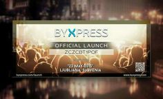 Take this final chance to get your tickets! Just a few hours until the BYXPRESS OFFICIAL GLOBAL LAUNCH EVENT