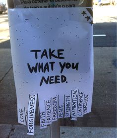 Foto (C & # est la vie) - Street art - Streetart Take What You Need, Sidewalk Chalk Art, Public Art, Public Spaces, Urban Art, Artsy, Positivity, Faith, Make It Yourself
