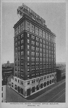 MECO Building - Reading 1928 Berks County Pa, Reading Pennsylvania, Reading Pa, Small Towns, Skyscraper, Nostalgia, America, History, City