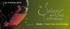 Salon des vins de France. Du 7 au 9 février 2014 à Tours.