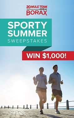Who wants to win $1,000 this summer? Repin and click the image above to enter Sporty Summer Sweepstakes from 20 Mule Team Borax!