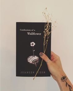 """""""Confessions of a Wallflower"""" by Juansen Dizon Best Poetry Books, Best Books To Read, Books To Buy, Good Books, My Books, Book Suggestions, Book Recommendations, Book Club Books, Book Art"""