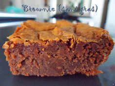 GATEAU GAGA - Love cakes: Brownie (sans gras) remplacer le sucre par du stevia