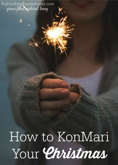 Use the KonMari Method to simplify your Christmas! I think this method will revolutionize the way I approach Christmas traditions!