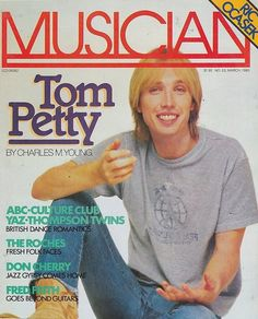 Tom Petty on Musician Magazine March 1983