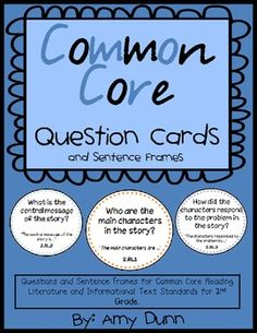 Second Grade Common Core Reading Questions and Sentences Frames! $4.50