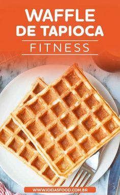 Quer Aprender a Preparar uma Deliciosa Receita de Waffle de Tapioca Fit? Clique neste Pin e Bom Apetite!  receitas fit - receitas de sobremesas fit - receitas de café da manhã fit - receitas salgadas fit