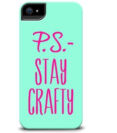 Stay Crafty case from the P.S.-I made this...Collection http://cellairis.com/psimadethis