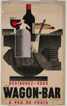 """A. M. Cassandre. Restaurez-Vous au Wagon-Bar. 1935    L. Danel, Lille. 1935. Lithograph, 39 5/8 x 24 1/2"""" (100.6 x 62.2 cm).    http://www.moma.org/collection/browse_results.php?criteria=O%3AAD%3AE%3A1015_number=16_id=1_order=1#"""