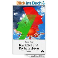 Bratapfel und Kichererbsen (Der Wind um Mitternacht 2) eBook: Rainer Bauer, Mihai Grosu: Amazon.de: Kindle-Shop