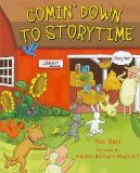 Comin' down to storytime by Rob Reid, illustrated by Nadine Bernard Westcott (read 25 April 2012)