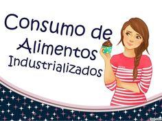 UMA LINDA CIGANA DO ORIENTE: ALERTA-Alimentação Industrializada Usada Como Cont...