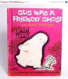 Gus Was a Friendly Ghost Vintage Children's Book by Jane Thayer Illustrated by Seymour Fleishm Kids Book Club, Thing 1, Retro Illustration, Ghost Stories, Vintage Children, Altered Art, Childhood Memories, Childrens Books, Retro