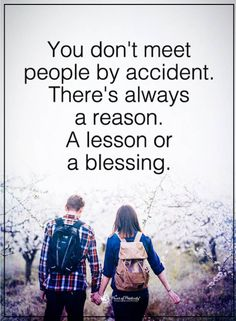 destiny quotes You don't meet people by accident. There's a reason a lesson or a blessing. Motivational Quotes For Life, Daily Quotes, Love Quotes, Inspirational Quotes, Quotes Girls, Inspire Quotes, Heart Quotes, Quotes Motivation, Quotes Quotes