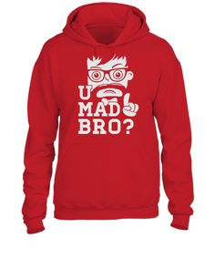Like a swag cool u mad story bro moustache style - UNISEX HOODIE