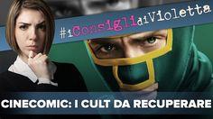 I CINECOMIC Cult da recuperare! | #IConsigliDiVioletta