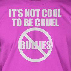Anti bullying Tshirt - Screen Printed T-Shirt Tee Shirt T Shirt Mens Youth Kids Funny Geek