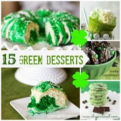 15 Green Desserts for St. Patrick's Day. Turn on the oven and get ready to bake up some green this St. Patrick's Day with these 15 Fabulous Green Dessert Ideas!