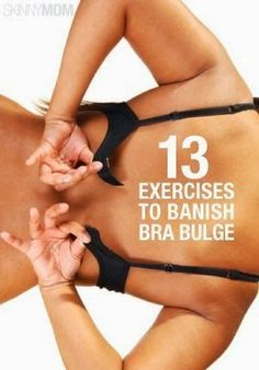 Ditch the bulge from over your bra with these moves!